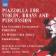 Piazzolla, Astor CD Tangos For Violin, Brass
