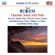 Rorem, N. Chamber Music With Flute/