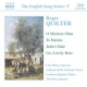 Quilter, R. English Songs 5