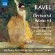 Ravel, Maurice Orchestral Works 1
