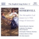Somervell, A. CD English Song Series 2