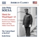 Sousa, J.p. Music For Wind Band 13