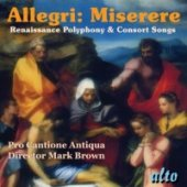 Miserere, Renaissance Polyphony & Consort Songs / Pro Cantione Antiqua