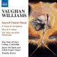 Vaughan Williams, R. Choral Music