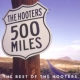 Hooters 500 Miles: Best of
