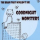 Goodnight Monsters Brain That Wouldn´t..