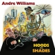 Williams, Andre Hoods & Shades -Digi-