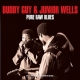 Guy, Buddy & Junior Wells Pure Raw Blues -Hq- [LP]