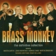 Brass Monkey Definitive Collection