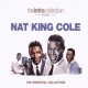Cole, Nat King Essential Collection