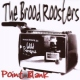 Brood Roosters Pointblank