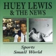 Lewis, H. & The News Sports/Small World