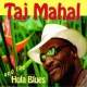 Mahal, Taj The Hula Blues Band