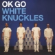 Ok Go White Knockles [12in]