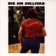 Sullivan, Big Jim Big Jim´s Back
