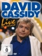 Cassidy, David Live In Concert