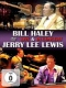 Haley, Bill / Jerry Lee Lew Live In Concert