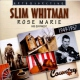 Whitman, Slim Rose Marie