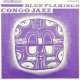 Blue Flamingo Congo Jazz