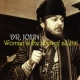 Dr. John Woman is the Root of...