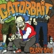 Gator Bait Glory Days -6tr-