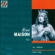 Maison, Rene Arias/Songs