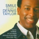 Taylor, Dennis Smile-the Best of