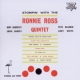 Ross, Ronnie -quintet- Stompin´ With the..