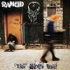 Rancid Life Won´t Wait