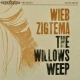 Zigtema, Wieb Willows Weep
