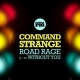 Command Strange Vinyl Road Road/without You (12in)