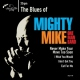 Mighty Mike Omb 7-Blues of [12in]