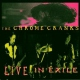 Chrome Cranks Live In Exile