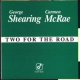 Shearing, George & Carmen Two For the Road