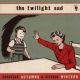 Twilight Sad Fourteen Autums & Fifteen