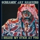 Hawkins, Jay -screamin´- I Shake My Stick At You