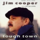 Cooper, Jim Tough Town