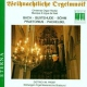 Bach  /  Buxtehude  /  Boehm CD Christmas Orgel Recital