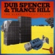 Dub Spencer & Trance Hill Clashification of Dub