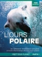 Documentary / Bbc L´ours Polaire