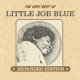 Little Joe Blue Very Best of Little Joe..