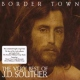 Souther, J.d. Border Town - Very Best