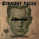 Straightfaced Conditioned