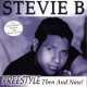 Stevie B Freestyle Then and Now