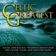 V / A Celtic Greatest