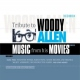 Allen, Woody.=trib= Music From His Movies