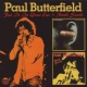 Butterfield, Paul Put It In Your Ear + North South