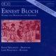 Bloch, E. Works For Piano & Violin