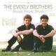 Everly Brothers Dream Dream Dream