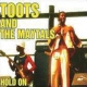 Toots & The Maytals Hold On